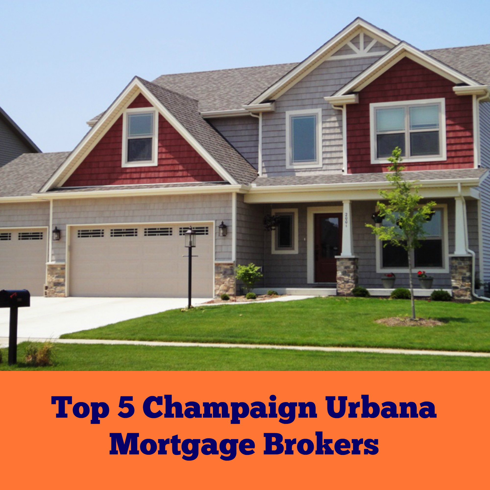 Top5ChampaignUrbanaMortgageBrokers